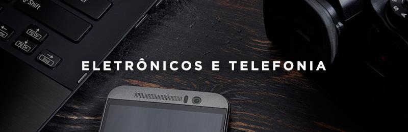 Eletrônicos e Telefonia